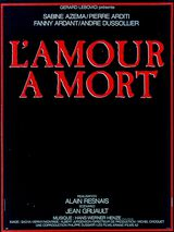 L'Amour à mort - Film (1984) streaming VF gratuit complet
