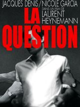 La Question - Film (1977) streaming VF gratuit complet