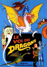 Le Vol des Dragons - Long-métrage d'animation (1982) streaming VF gratuit complet