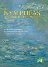 Les Nymphéas, Le Grand Rêve de Monet - Film (2006)