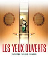 Les Yeux ouverts - Documentaire (2010)