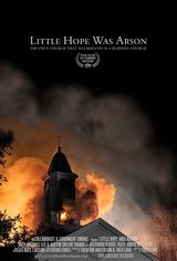Little Hope Was Arson - Documentaire (2013) streaming VF gratuit complet