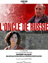 L'oncle de Russie - Film (2006)