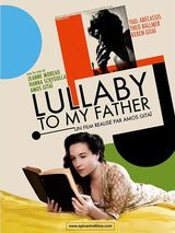 Lullaby to My Father - Documentaire (2013)