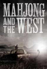 Mahjong and the West - Film (2014)