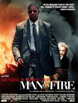 Man on Fire - Film (2004) streaming VF gratuit complet
