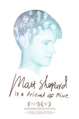 Matt Shepard Is a Friend of Mine - Documentaire (2015)