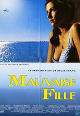 Mauvaise Fille - Film (1991)