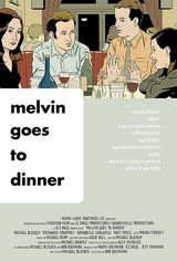 Melvin Goes to Dinner - Film (2003)