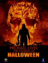 Michael Lives: The Making of Halloween - Documentaire (2008)