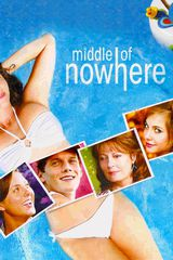 Middle of Nowhere - Film (2008)