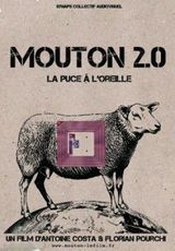 Mouton 2.0, la puce à l'oreille - Documentaire (2012)