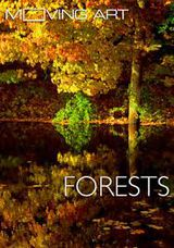 Moving Art : Forests - Documentaire (2014)