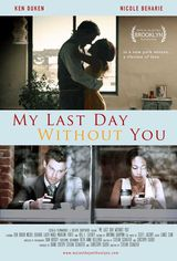 My Last Day Without You - Film (2011)