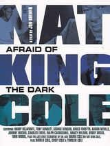 Nat King Cole: Afraid of the Dark - Documentaire (2014)