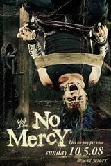 No Mercy 2008 - Spectacle (2008)