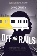 Off the Rails - Documentaire (2016)
