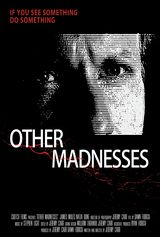 Other Madnesses - film (2015)