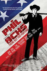Phil Ochs: There But for Fortune - Documentaire (2011)