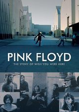 Pink Floyd: The Story of Wish You Were Here - Documentaire (2012) streaming VF gratuit complet