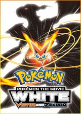 Pokémon, le film : Blanc - Victini et Zekrom - Long-métrage d'animation (2011)