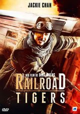 Railroad Tigers - Film (2016) streaming VF gratuit complet