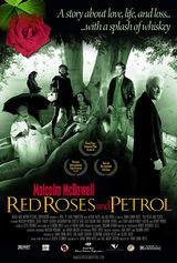 Red Roses and Petrol - Film (2003)