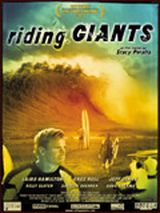 Riding Giants - Documentaire (2004)