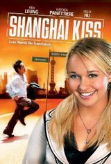 Shanghai Kiss - Film (2007)