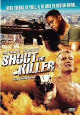 Shoot the Killer - Film (2012) streaming VF gratuit complet
