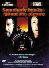 Somebody Has To Shoot The Picture - Téléfilm (1990)