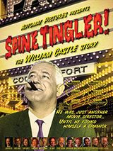 Spine Tingler! The William Castle Story - Documentaire (2009)