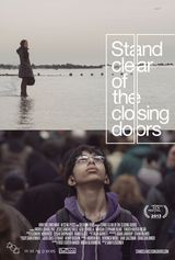Stand Clear of the Closing Doors - Film (2013) streaming VF gratuit complet