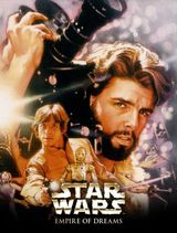 Star Wars : L'Empire des rêves - Documentaire (2004) streaming VF gratuit complet