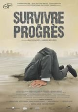 Survivre au progrès - Documentaire (2012)