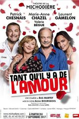 Tant qu'il y a de l'amour - Spectacle (2017) streaming VF gratuit complet