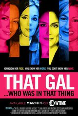 That Gal... Who Was in That Thing - Documentaire (2015)
