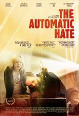 The Automatic Hate - Film (2015)