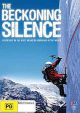 The Beckoning Silence - Documentaire (2007)