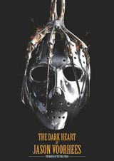 The Dark Heart of Jason Voorhees: The Making of the Final Friday - Documentaire (2018)
