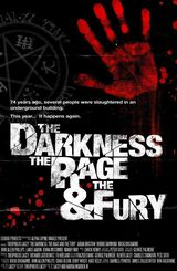 The Darkness, Rage and the Fury - Film (2014)