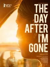The Day After I'm Gone - Film (2020)