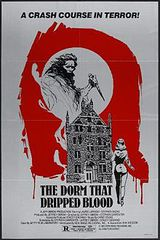 The Dorm That Dripped Blood - Film (1982)