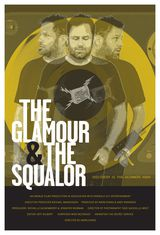The Glamour & the Squalor - Documentaire