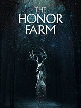 The Honor Farm - Film (2017)