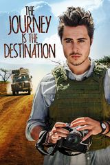 The Journey Is the Destination - Film (2017)