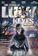 The Legend of Lucy Keyes - Film (2006)
