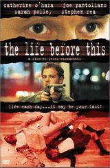 The Life Before This - Film (1999)