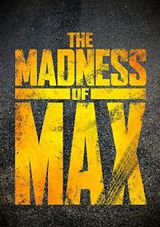 The Madness of Max - Documentaire (2015)