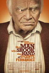 The Man Who Shook the Hand of Vicente Fernandez - Film (2012)